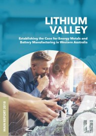 Lithium Valley: Establishing the Case for Energy Metals and Battery Manufacturing in Western Australia